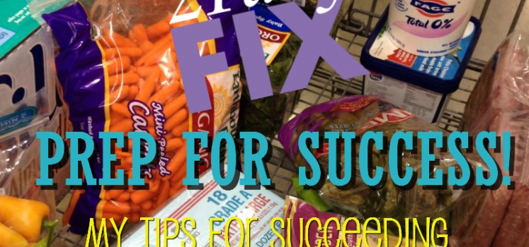 Prep for Success Tips for the 21 Day Fix